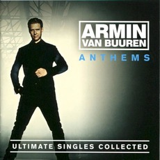 Anthems: Ultimate Singles Collected mp3 Artist Compilation by Armin Van Buuren