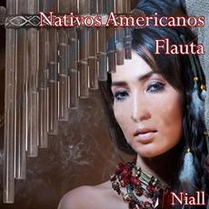 Nativos Americanos Flauta mp3 Artist Compilation by Niall
