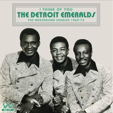 I Think Of You (The Westbound Singles 1969-75) mp3 Artist Compilation by Detroit Emeralds