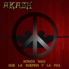 Somos Más Que La Guerra Y La Paz mp3 Single by Akash