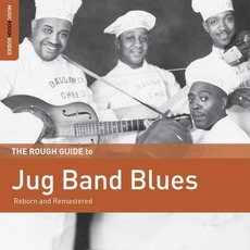 The Rough Guide To Jug Band Blues mp3 Compilation by Various Artists