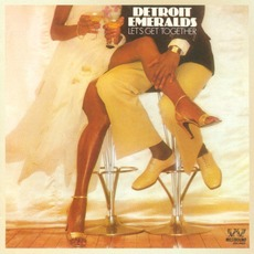 Let's Get Together mp3 Album by Detroit Emeralds