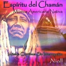 Espíritu Del Chamán mp3 Album by Niall