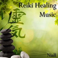 Reiki Healing Music mp3 Album by Niall