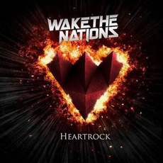 Heartrock mp3 Album by Wake The Nations