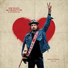 Stay Human Vol. II mp3 Album by Michael Franti & Spearhead