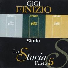 La Storia, Parte 5: Storie mp3 Album by Gigi Finizio