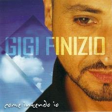 Come intendo io mp3 Album by Gigi Finizio