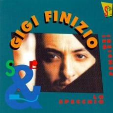 Lo specchio dei pensieri mp3 Album by Gigi Finizio