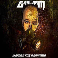 Waiting for Darkness by Gaslarm