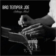 Solitary Mind mp3 Album by Bad Temper Joe