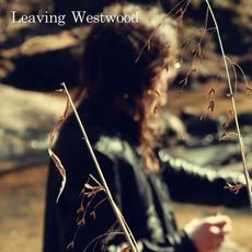 Leaving Westwood mp3 Album by Benjamin Simpson