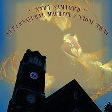 Supernatural Machine / Float Away mp3 Album by Andy Samford