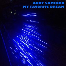 My Favorite Dream mp3 Album by Andy Samford