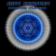 Overcome Your Mind mp3 Album by Andy Samford