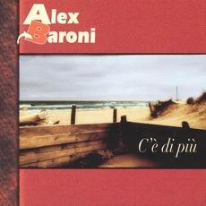 C'è Di Più mp3 Album by Alex Baroni