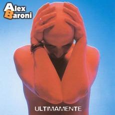Ultimamente mp3 Album by Alex Baroni