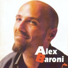 Alex Baroni mp3 Album by Alex Baroni