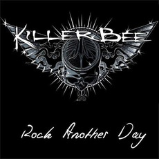 Rock Another Day mp3 Album by Killer Bee