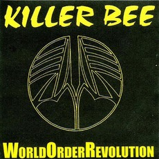 World Order Revolution mp3 Album by Killer Bee