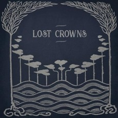 Every Night Something Happens by Lost Crowns
