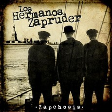 Zapchosis mp3 Album by Los Hermanos Zapruder