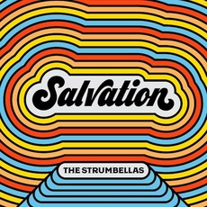 Salvation mp3 Single by The Strumbellas