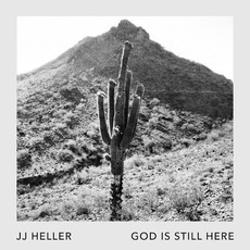 God Is Still Here mp3 Single by JJ Heller