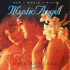Mystic Angel mp3 Album by Mike Rowland