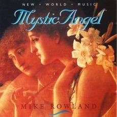 Mystic Angel mp3 Album by Mike Rowland