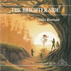 The Brighter Side mp3 Album by Mike Rowland