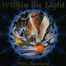 Within the Light mp3 Album by Mike Rowland