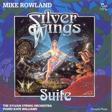 Silver Wings Suite mp3 Album by Mike Rowland