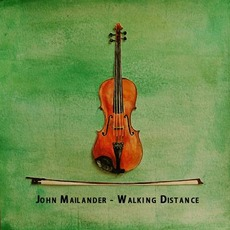 Walking Distance mp3 Album by John Mailander