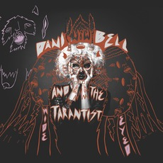 Wide Eyed mp3 Album by Dani Bell And The Tarantist