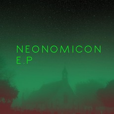 Neonomicon E.P mp3 Album by Cryocon