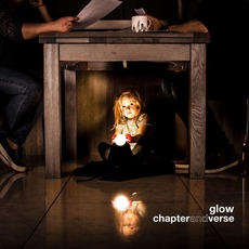 Glow mp3 Album by Chapter and Verse
