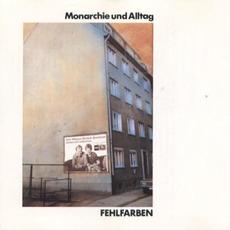 Monarchie und Alltag (Re-Issue) mp3 Album by Fehlfarben
