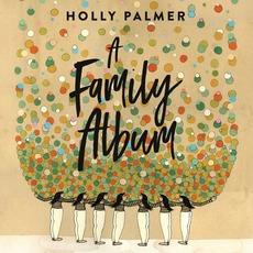 A Family Album by Holly Palmer