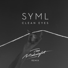 Clean Eyes (The Midnight Remix) mp3 Remix by SYML