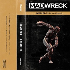 Orion III (The Pan Am Express) mp3 Single by Madwreck