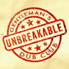 Unbreakable mp3 Single by Gentleman's Dub Club