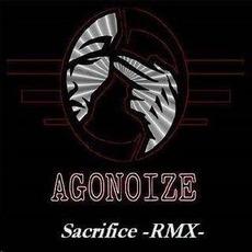 Sacrifice -RMX- mp3 Remix by Agonoize