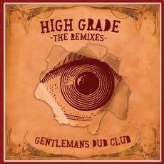 High Grade: The Remixes mp3 Remix by Gentleman's Dub Club