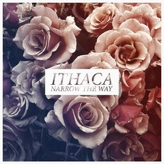 Narrow The Way mp3 Album by Ithaca