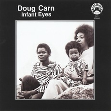 Infant Eyes mp3 Album by Doug Carn