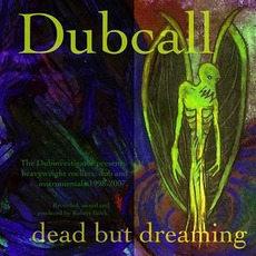 Dead But Dreaming mp3 Album by Dubcall