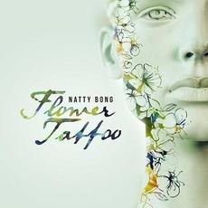 Flower Tattoos mp3 Album by Natty Bong