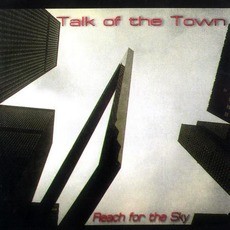 Reach For The Sky mp3 Album by Talk of the Town