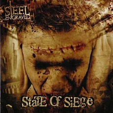 State Of Siege mp3 Album by Steel Engraved
